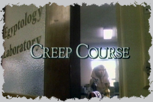 Episode 9 - Creep Course